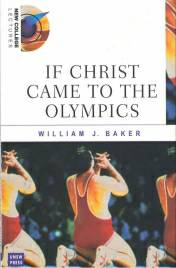 If Christ Came to the Olympics